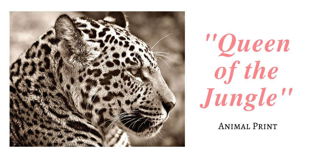 Queen of the Jungle Animal Print Picture for a blog post on The LOVELEELERA Blog