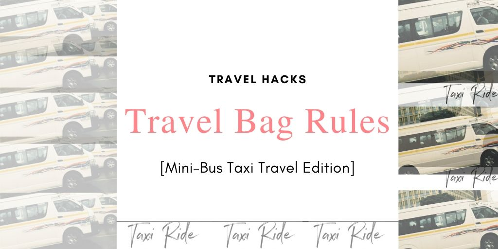 Taxi Travel Bag Rules Blog Featured picture for a blog post on The LOVELEELERA Blog
