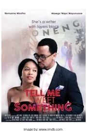 Nomzamo Mbatha and Maps Maponyane on the romantic comedy movie cover of Tell me Sweet Something.