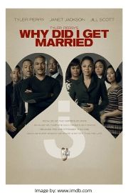 Tyler Perry's 8.Why Did I Get Married?  movie cover.