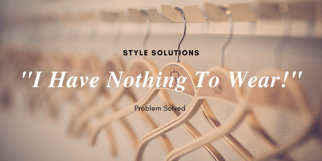 I Have Nothing to Wear Blog Featured