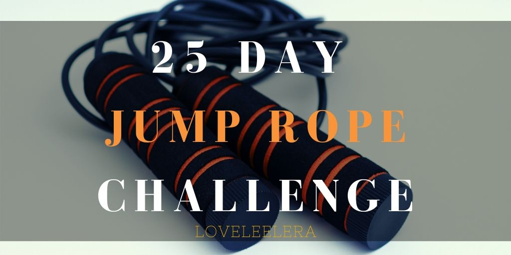 25 Day Jump Rope Challenge Blog Featured for a blog post on The LOVELEELERA Blog