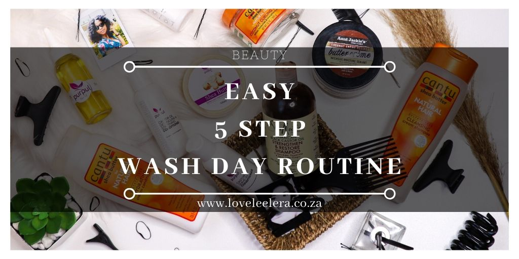 An Easy 5 Step Wash Day Routine for natural hair