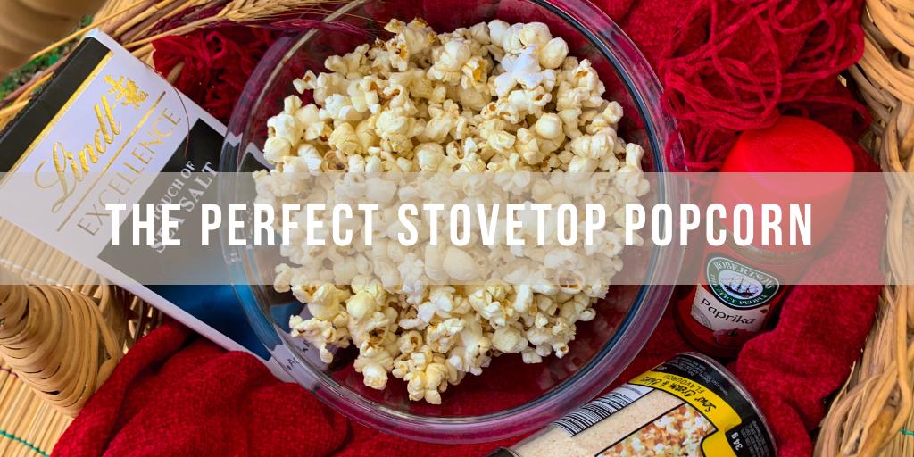 Perfect Stove Top Popcorn